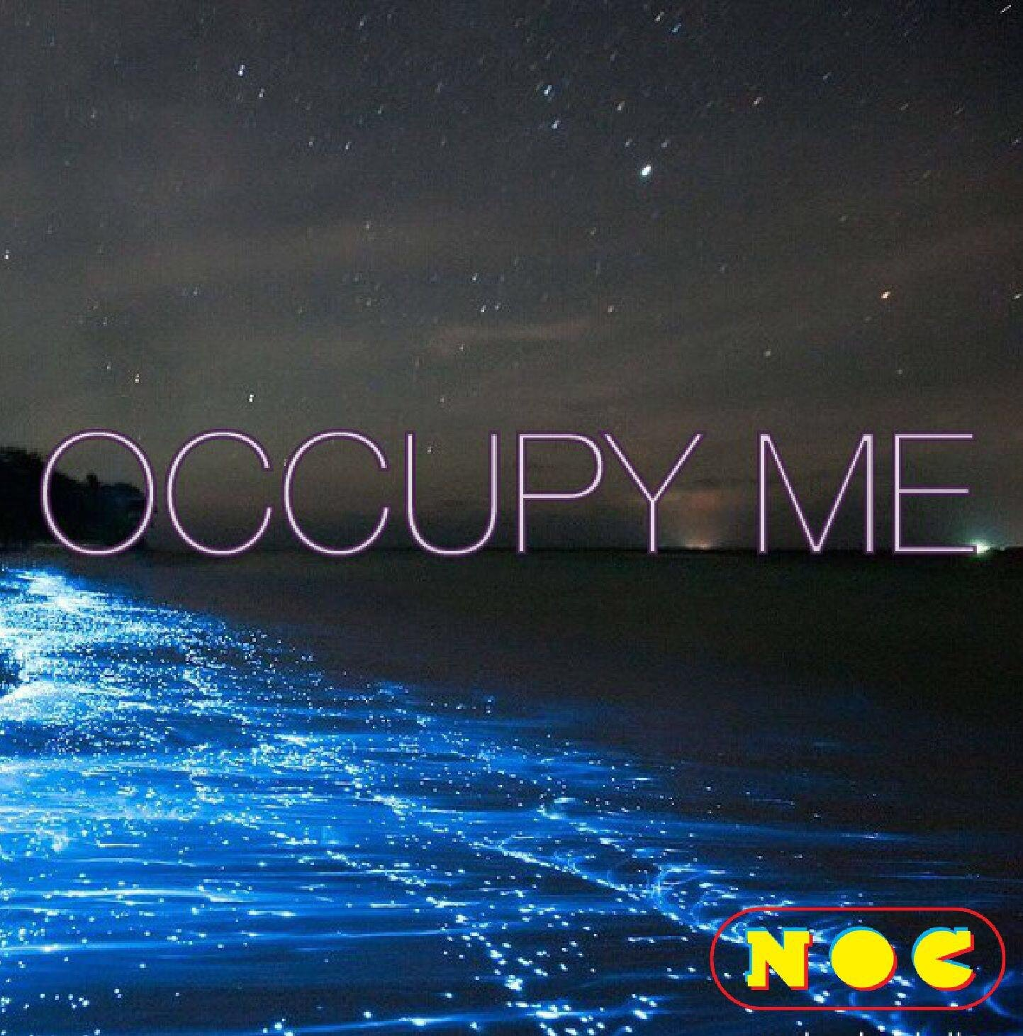 OCCUPY ME -