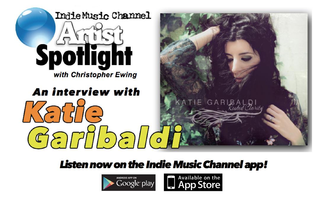 Katie Garibaldi | Artist Spotlight | Indie Music Channel