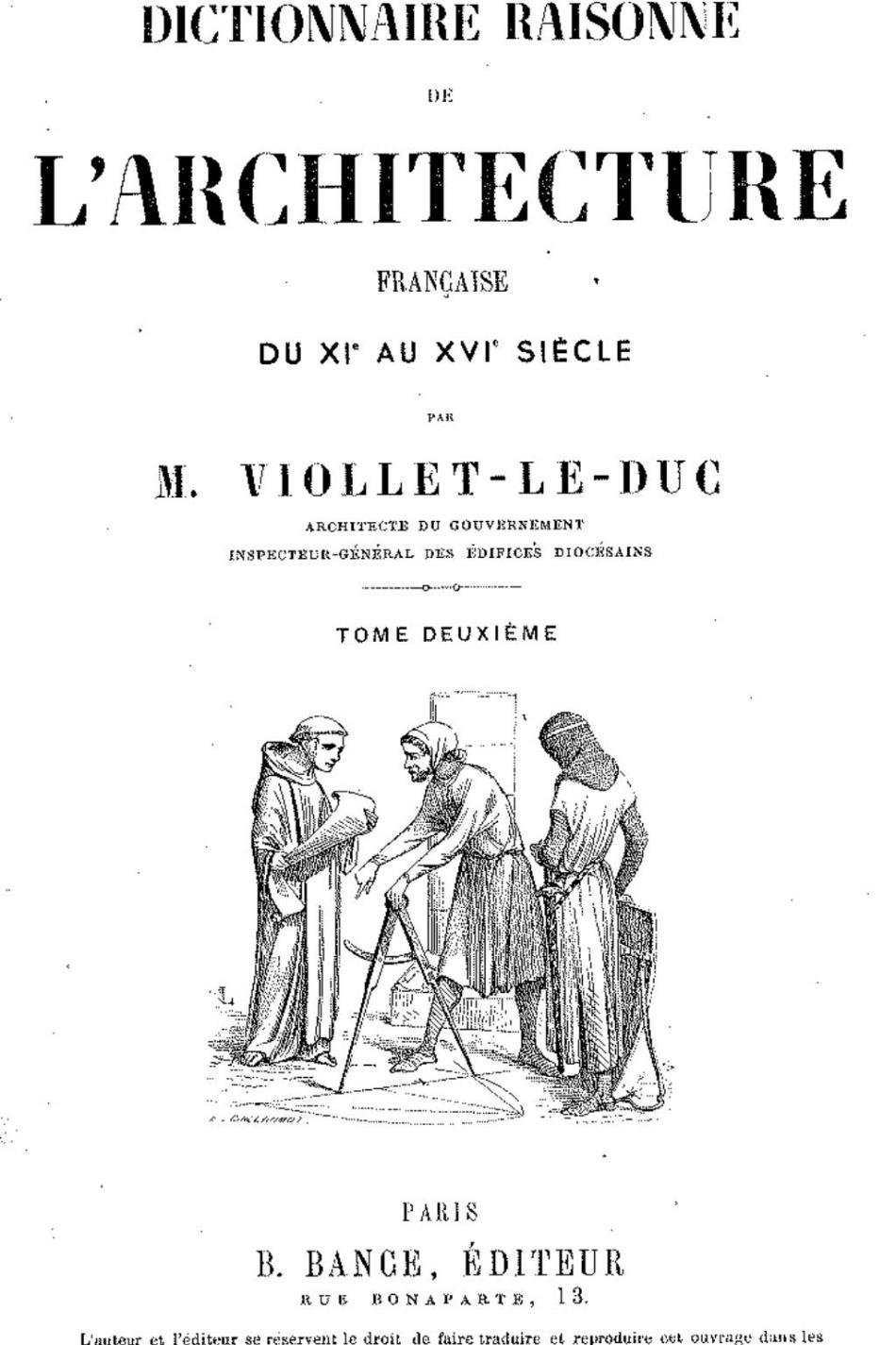Figure         SEQ Figure \* ARABIC       1          .  Eugène-Emmanuel Viollet-le-Duc,  Dictionnaire raisonne de l'architecture francaise du Xle au XVle siècle  (1879).