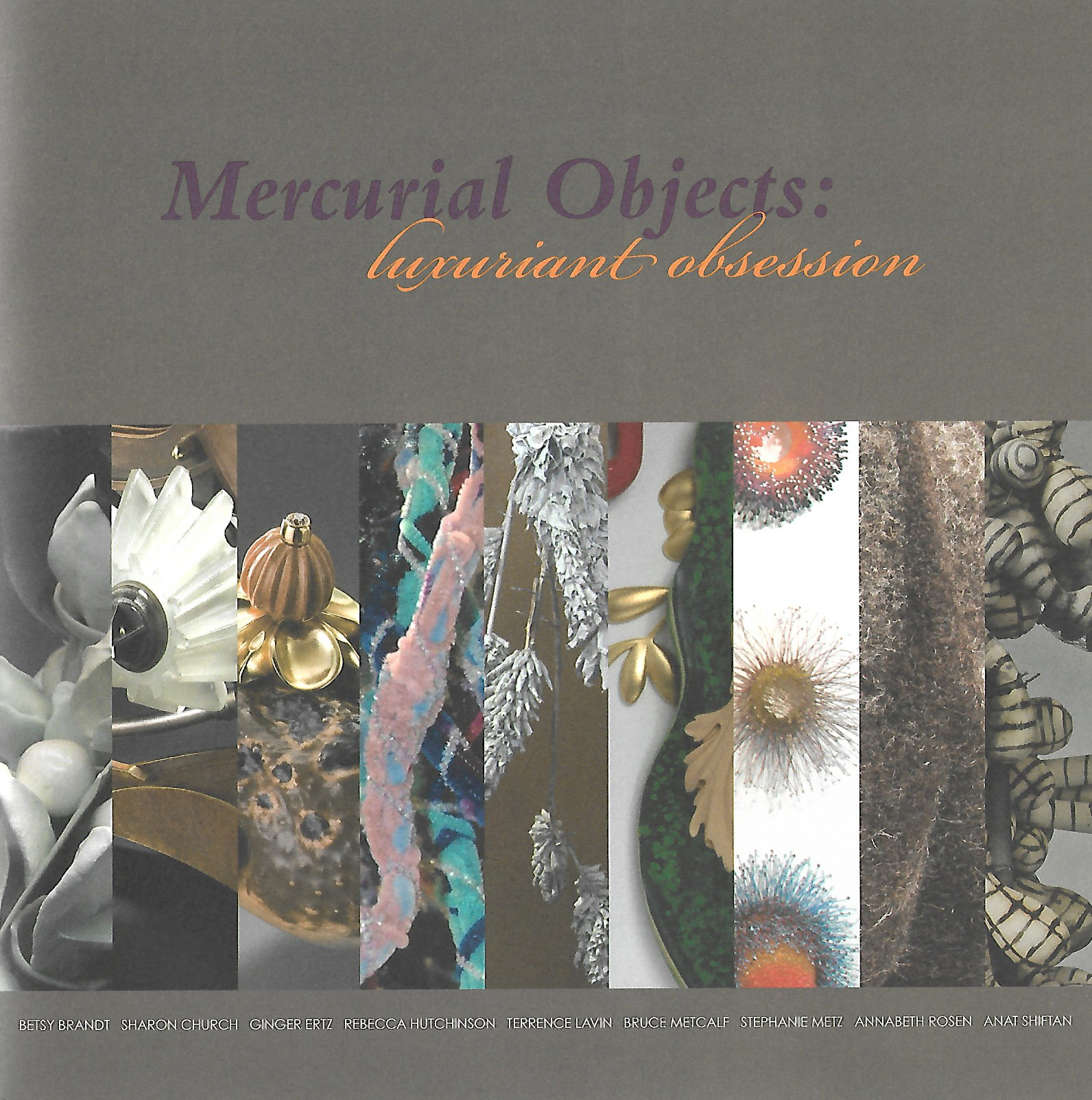Mercurial Objects