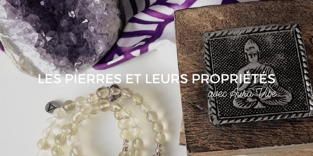 Les pierres et leurs propriétés avec Aura Vibe