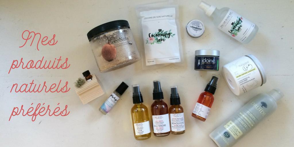 Mes produits naturels préférés – Round 2