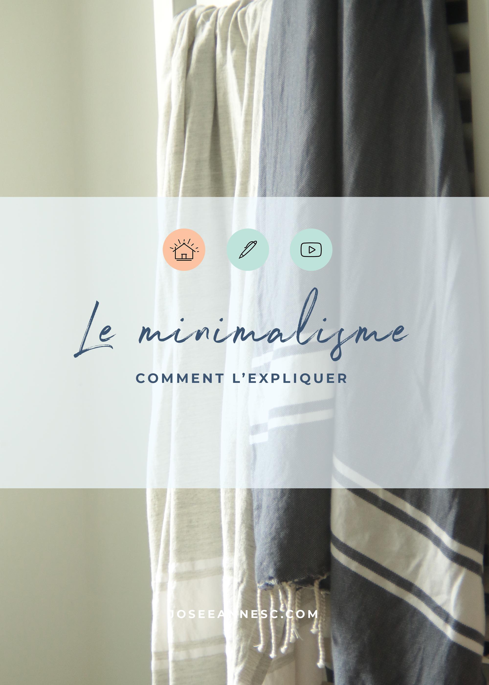 minimalisme_comment l'expliquer.jpg