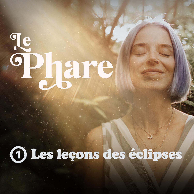 Épisode 1 - Les leçons des éclipses