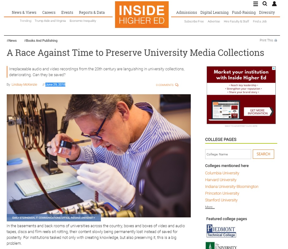 A Race Against Time to Preserve University Media Collections - 29 June 2018 Irreplaceable audio and video recordings from the 20th century are languishing in university collections, deteriorating. Can they be saved?