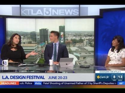 LA Design Festival on   KTLA5 News  .