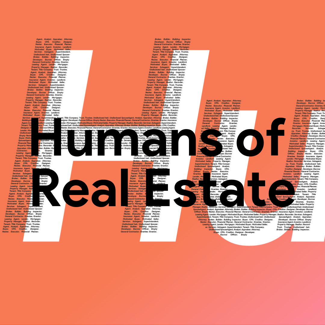 Humans of Real Estate - By Hewlett Santos. 10 min read.
