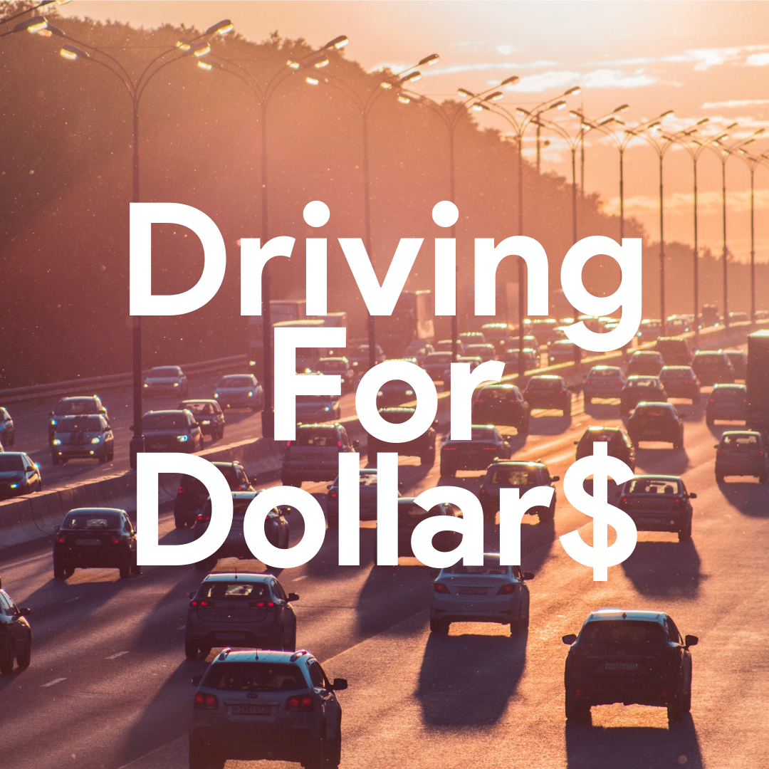 Driving For Dollar$. - By Hewlett Santos. 2 minute read.