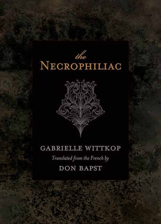 The Necrophiliac by Gabrielle Wittkop .jpg