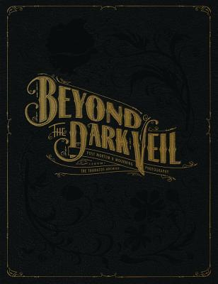 Beyond the Dark Veil by The Thanatos Archive  .jpg