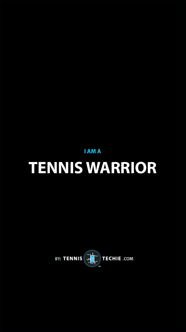 Tennis-Techie-Lock-Screen-motivational-72-tennis-warrior.jpg