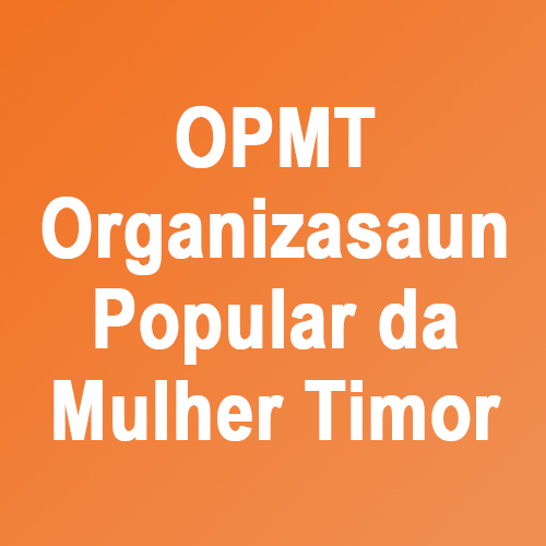 OPMT - Organizasaun Popular da Mulher Timor   OPMT, established in 1975, is one of the longest running and most extensive women's development structures in Timor-Leste, focused on the emancipation of women in all aspects of life, particularly through education and community organising.  OPMT, ne ' ebé estabelese iha tinan 1975, mak ida husi estrutura dezenvolvimentu parseria kontínuu halai no maka'as liu feto nian iha Timor-Leste nian, ne'ebé foka ba emancipation kona-ba feto sira iha aspetu hotu-hotu moris nian, liu-liu-liu husi edukasaun no komunidade sira ne ' ebé resenseamentu nian.   Email: copaz.che@gmail.com  Phone: (+670) 7731 4141