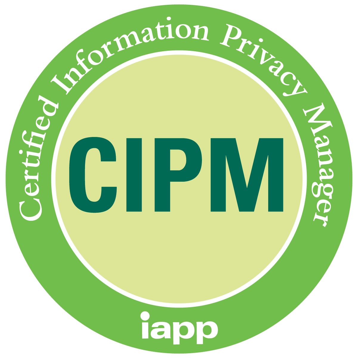 IAPP CIPM Certified Information Privacy Manager