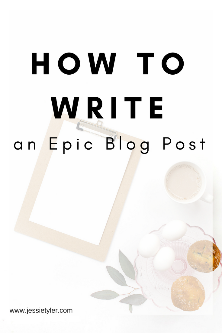 How to Write an Epic Blog Post.png