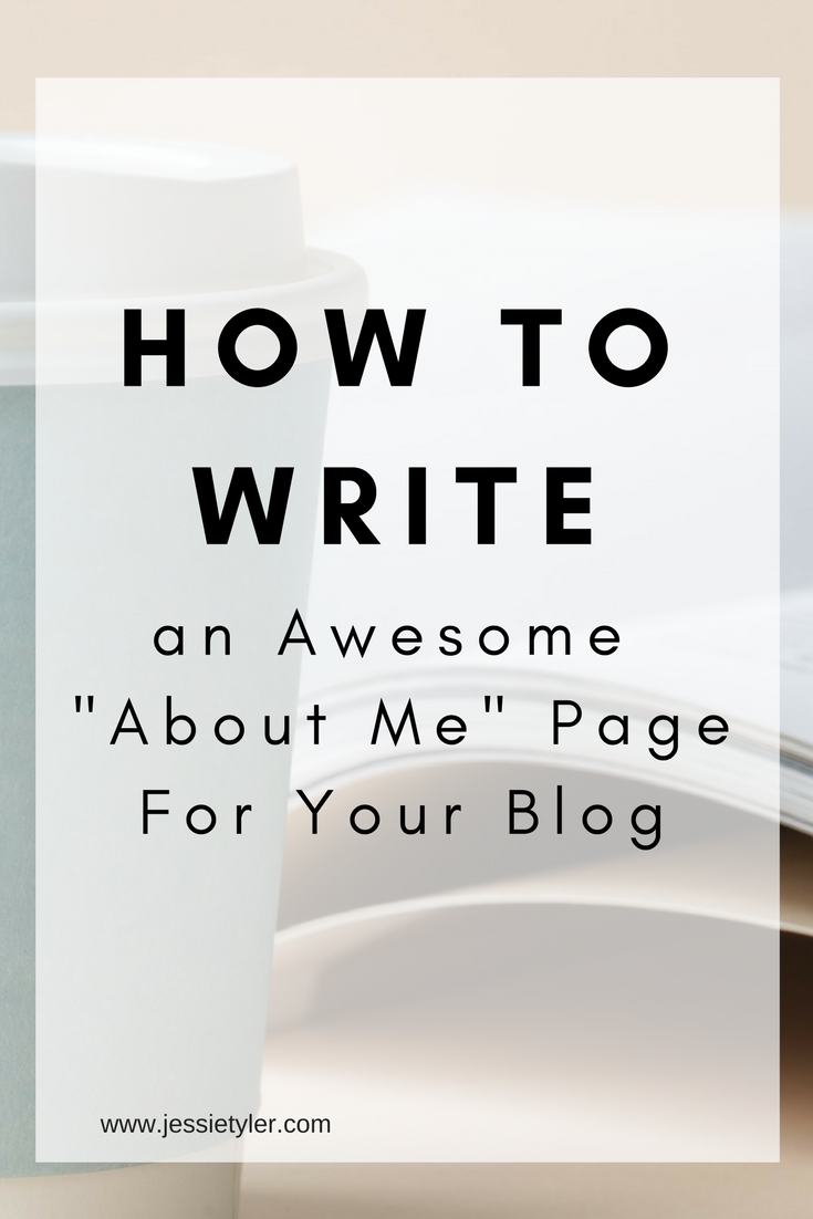 how to write an awesome about me page for your blog.png