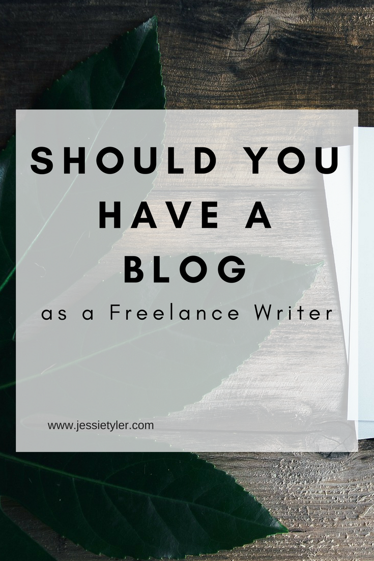 Should You Have a blog as a Freelance Writer.png
