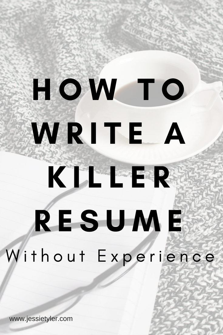 How to write a killer resume without experience.png
