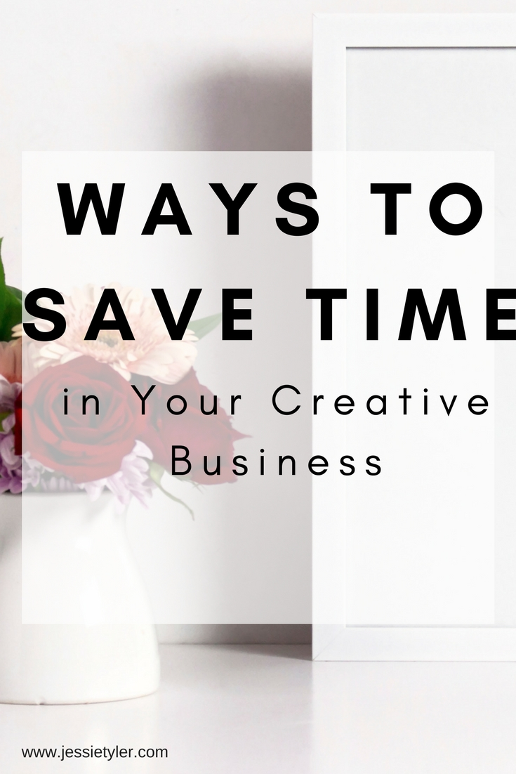 Ways to save time in your creative business.jpg