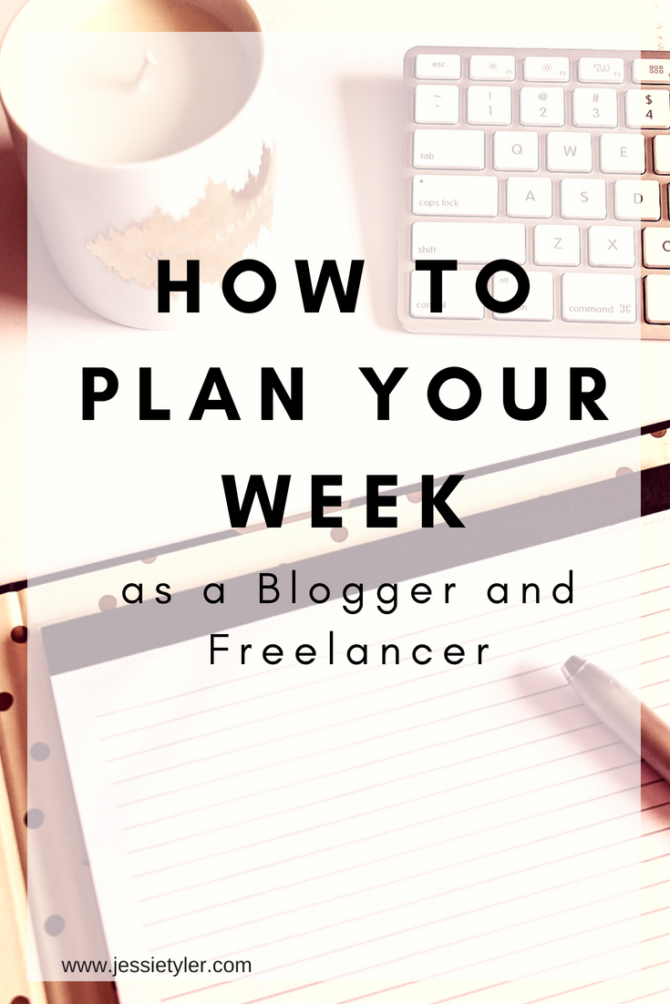 How to plan your week as a blogger and freelancer