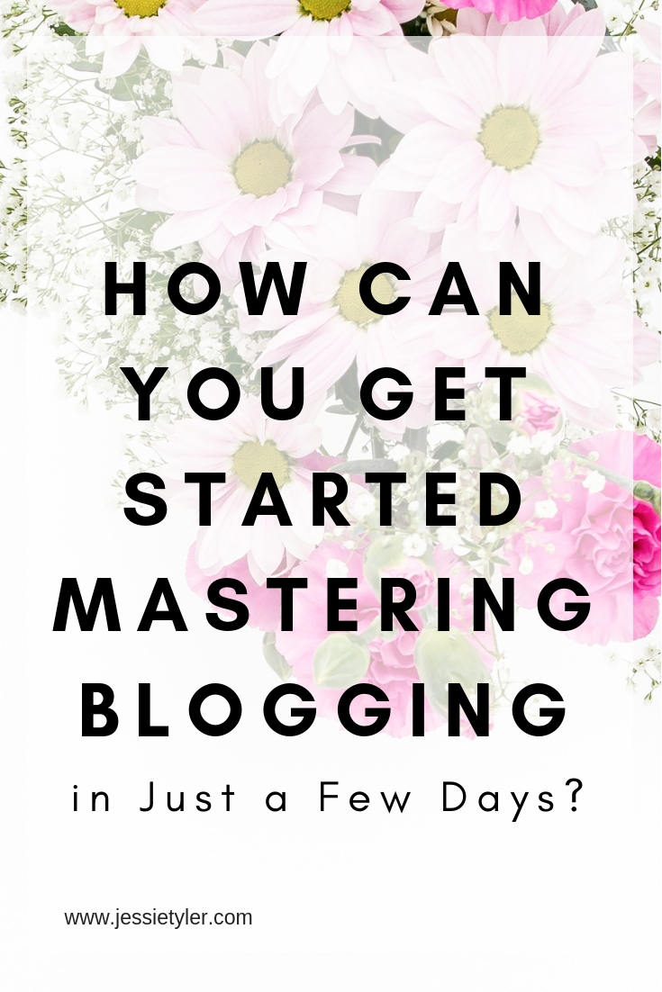 How can you get started mastering blogging.jpg