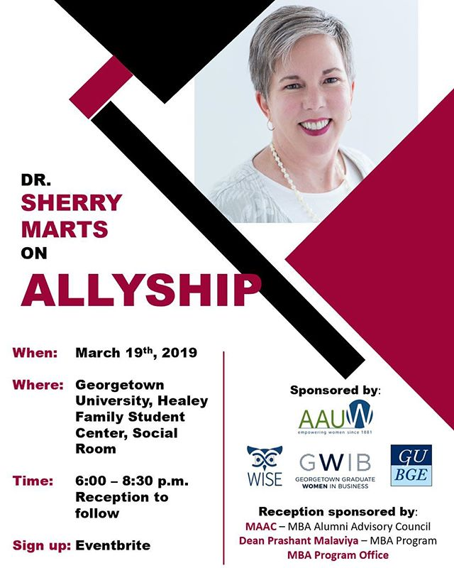 GWiB and WISE (Georgetown Women in Science and Education), with the sponsorship of Dean Malaviya, are proud to present Dr. Sherry Marts who will speak about Allyship. This workshop focuses on techniques to recognize and address exclusive, harassing or bullying behavior aimed at yourself or a peer. Find more info on engage, including the link to register!