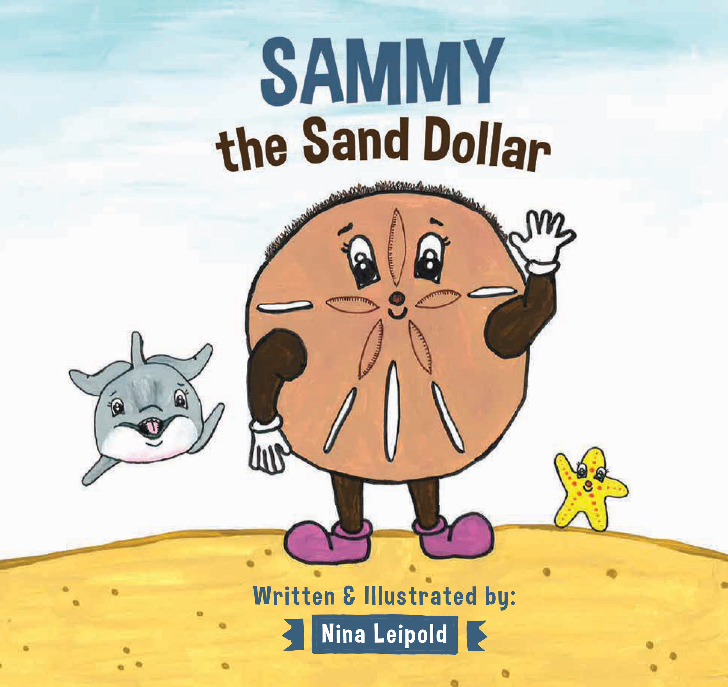 Sammy the Sand Dollar - Softcover book