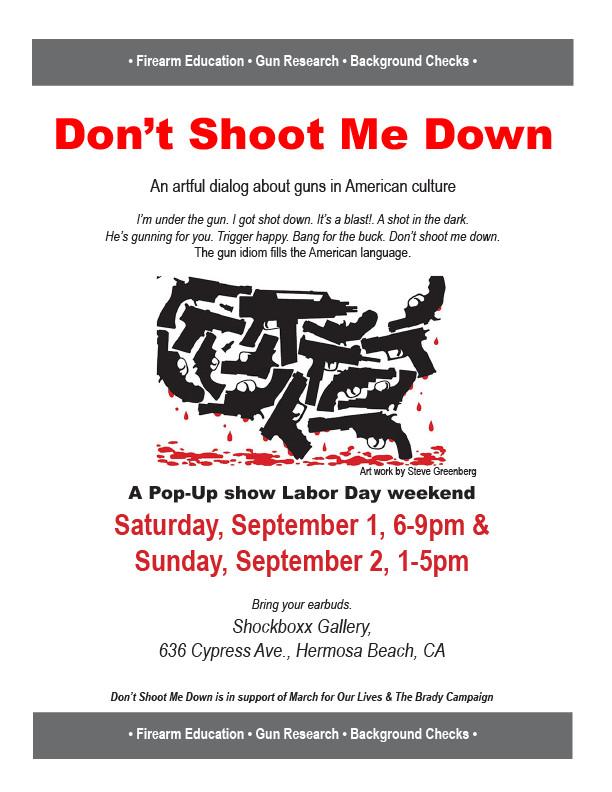 Don't Shoot Me Down Art Show.JPG