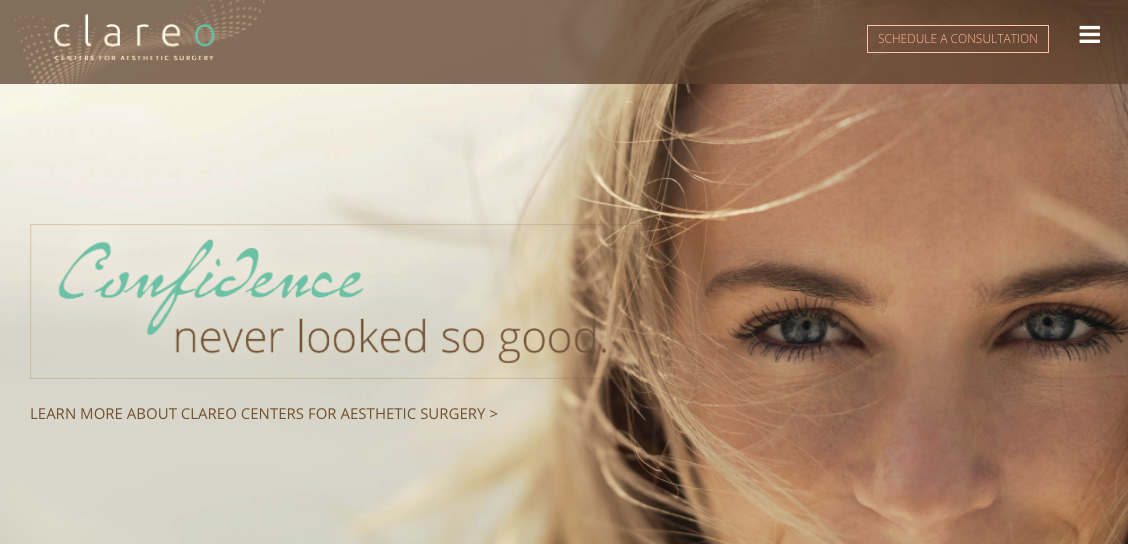 To launch a cosmetic surgery chain, an entrepreneurial surgeon needed a brand strategy complete with a name, logo, message platform, and web site. Welcome  Clareo Centers for Aesthetic Surgery . Confidence never looked so good.