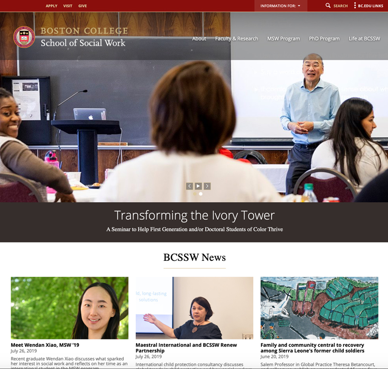 A steady stream of articles on the  BC School of Social Work web site  showcases the important work of students and faculty.