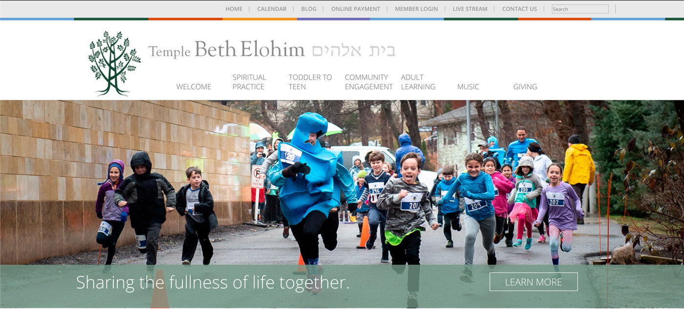 Temple Beth Elohim's  strength—an abundance of opportunities to participate in Jewish life—was a web site organizational challenge. Success—now people can easily find what they are looking for  and  discover what they don't know even exists.