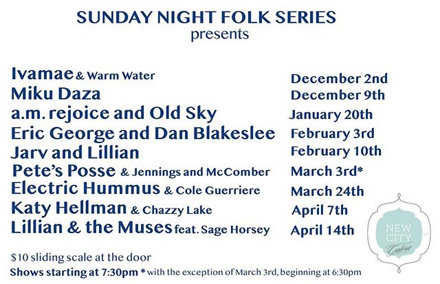 "New season of SUNDAY NIGHT FOLK, folks!! This year's season is being curated and run by Lillian Siebert from Band of the Land. Thank you Lillian for all your work! Sunday Night Folk has been regularly described by local artists as their ""favorite show of the year."" We have our guess why that is—Sunday Night Folk is your favorite artist stripped down, with no amplification, in a silent and intimate room, with an audience giving their rapt attention to the MUSIC and nothing else. It's also BYOB and a really warm and cozy place to be with your friends on a Sunday Night. You also get the added benefit of checking out our latest art exhibit, cause you'll be sitting in the middle of it. So, like, duuuuuh you should go. And make it your Sunday night THANG. The artists will appreciate you taking the time to pick up some cash on your way for the suggested donation of $10. Love ya guyz. BYeeeeeeeee."
