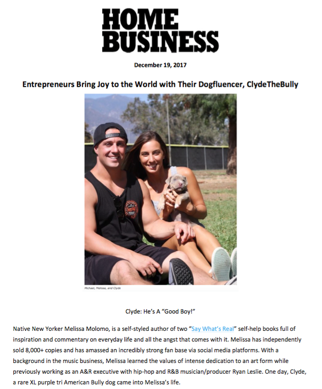 Home Business  https://homebusinessmag.com/success-stories-lifestyles/entrepreneurs-bring-joy-world-dogfluencer-clydethebully/
