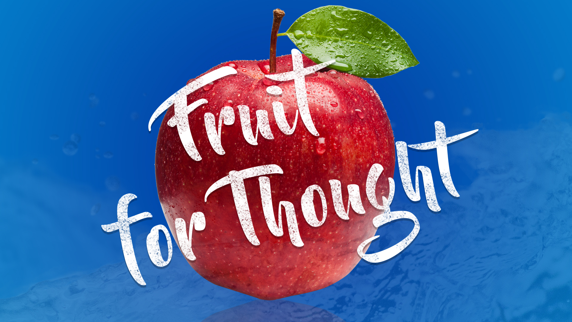 Fruit for Thought 1080.jpg