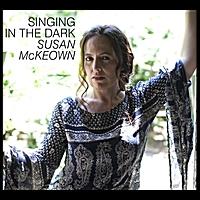 <b>2010</b><br>SINGING IN THE DARK<br>Susan McKeown<br><small>Hibernian Music</small>