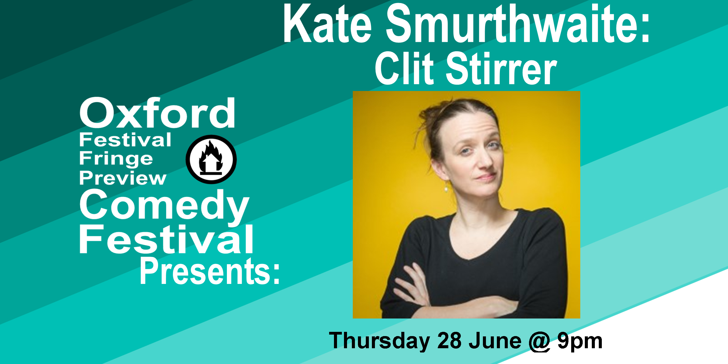 Kate Smurthwaite finally tells us what she really thinks. The award-winning feminist, atheist, polyamorous comedian, writer for Have I Got News For You and former Question Time panellist, puts away all those years of coquettishness and gets off the fence.  Get access to any and all of the 26 shows of the Oxford Festival Fringe Preview Comedy Festival for one low price. For only £30 you can see as many of the amazing acts as you want.  60 Minute  Doors at 8:50/Show at 9pm    Get Your Tickets Here!