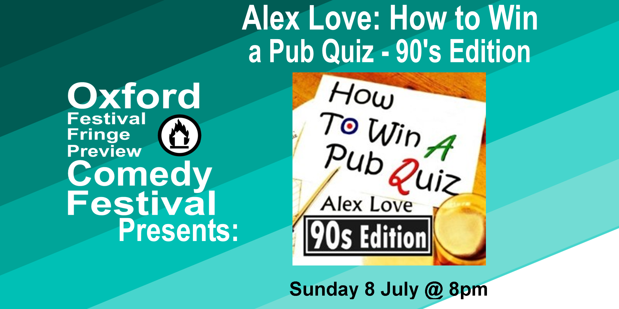 Highly interactive show that's part stand-up, part actual pub quiz. Expand your trivia, compete against other teams, win prizes. Returning for fifth year; this year's theme is the 90s. Sold out 2016-2017 at the Edinburgh Fringe. 'Alex Love is a confident and relaxed performer who makes his audience feel at ease... Whether winners or losers, everyone left happy' **** ( BroadwayBaby.com ). 'That the energy and humour are maintained throughout is testament to Love's ability to work an audience. A brilliantly fun show packed full of running gags and ad-libs' ( DenofGeek.com ). **** ( One4Review.co.uk ).  Doors at 7:30/Show at 8pm  60 minutes   Get Your Tickets Here!