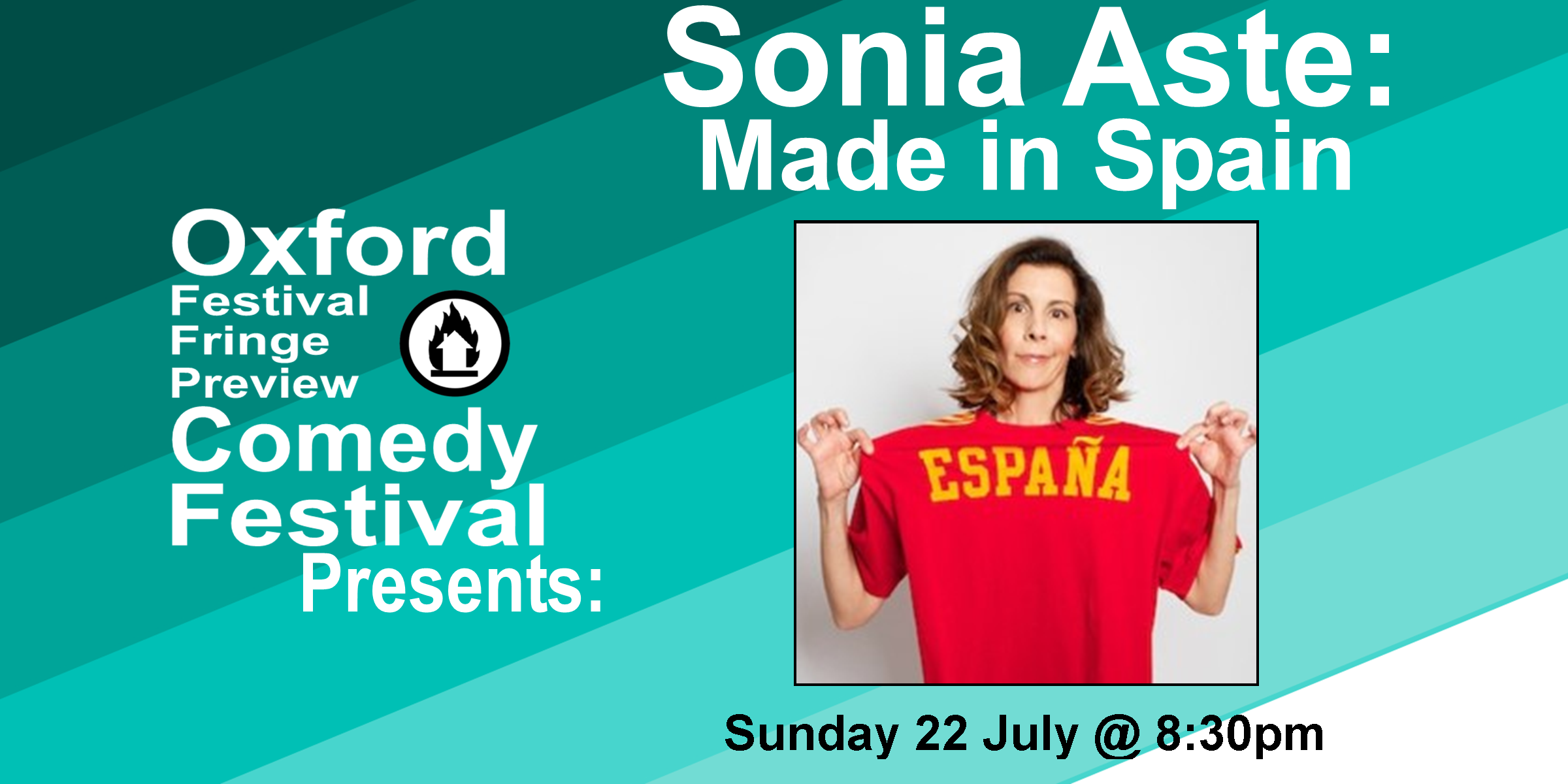 "Sonia Aste is a Spaniard living in the UK who insists it's not all fiesta and siesta! We get miserable too! But nobody's listening. Using fans, football, folklore and family, this is an uplifting, hilarious show about British/Spanish connections. Yes it's about cultural differences, but more importantly, it's about how we're all connected through life, love and laughter. Brexit or no Brexit. If you've been to Spain (or have yet to go) don't miss this ""sunny"" and very funny journey. Foot stomping laughter! Olé! Winner: TMI Contest Divisional 2017. As heard on BBC Radio and Soho Radio.  Doors at 8pm/Show at 8:30  60 minutes   Get Your Tickets Here!"