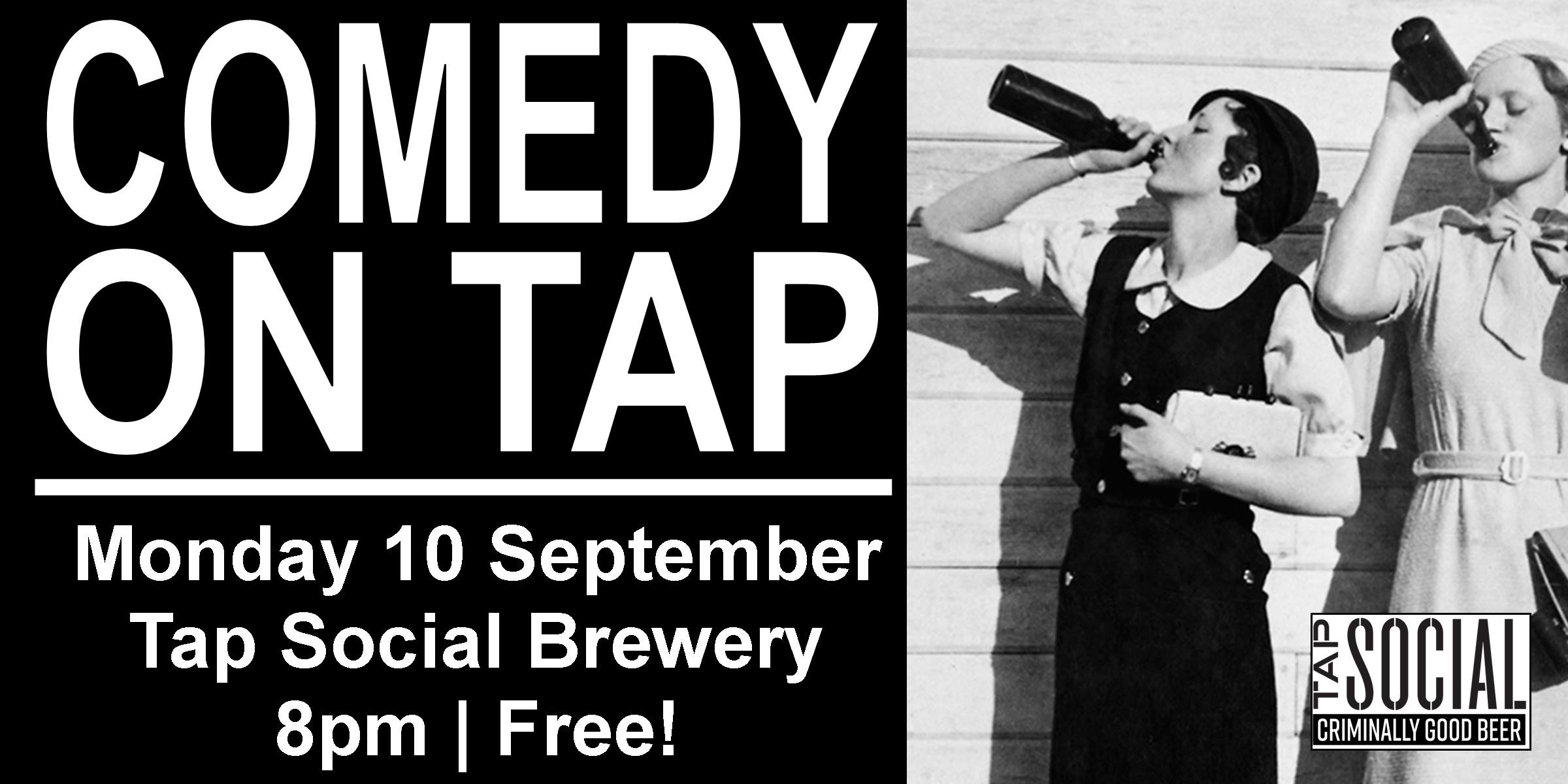 Comedy on Tap is a monthly stand-up show featuring some of the best comedians we could get to come to a brewery on a Monday night! Showcasing top local and national comedians, perfectly paired with Tap Social Movement's craft beer - and the best part is it's all free! (The comedy, not the beer.)  Headlined by the amazing  Aaron Simmonds  (BBC New Comedian finalist 2017. Jewish comedian of the year)  and great comedic talent from all over the UK Hosted by:  Sarah Mann   Feel free to message us with any questions. See you Monday!