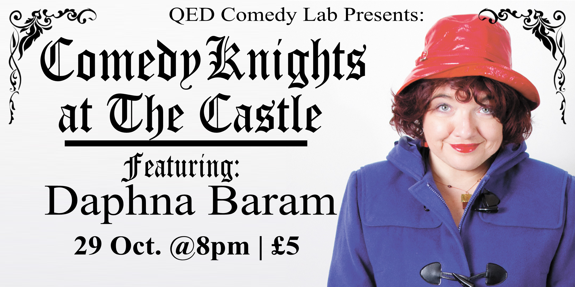 "On a quest for the funniest evening in Oxford? Here it is! Join us at the newly renovated Castle Tavern for Comedy Knights, a monthly stand-up showcase that features some of the finest local and national comedians around - but instead of the high comedy club price tag, it's just £5. This month we have a special guest headliner Daphna Baram!  Daphna is a London based, Israeli-born stand up comedian. With background in human rights law and Journalism (Ha'aretz, The Guardian, BBC, AlJazeera, New Statesman, The Independent), she has been performing stand up comedy since 2010 in various clubs in the UK and Europe. Among others: The Stand Edinburgh, Glasgow and Newcastle, Yes Bar Glasgow, Beehive Edinburgh, Breakneck Aberdeen, Hampstead Comedy Club London, Gags on the Green Peterborough; Stand Up on the Strand in Kent, Wine Gums in Cambridge; The International, Dublin.  Personally political comedy. 'An extremely sharp, caustic sense of humour and a very wicked streak.' Despite all appearances to the contrary, Baram is ""that"" friend, who whispers bad ideas into your ear and has you constantly exclaiming ""I can't believe you said that!""   Also featuring four other great comedians from all over the UK and hosted by Matt Chadourne  Doors at 7:30/Show at 8:00pm £5   Get Your Tickets Here!"