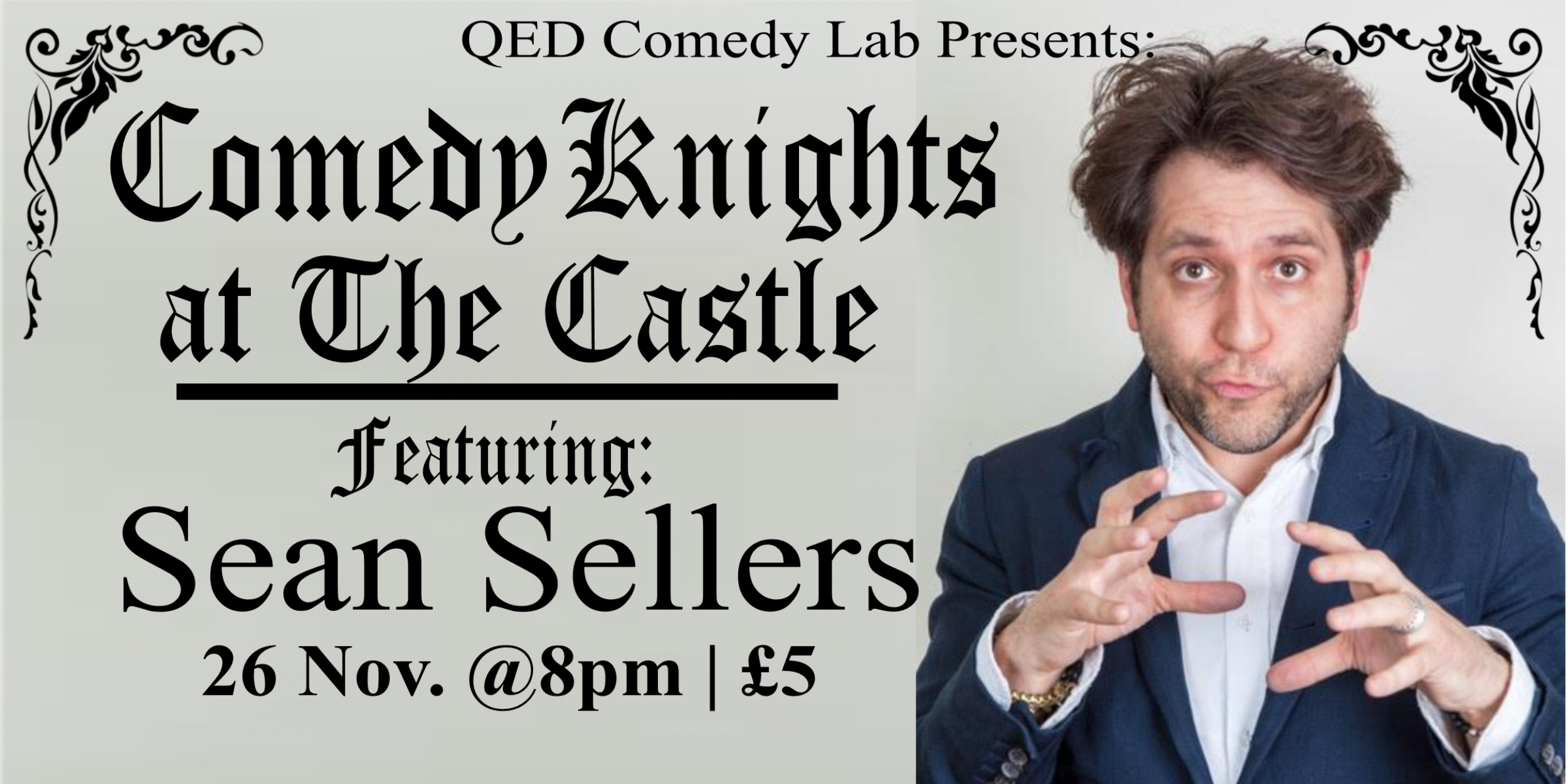 On a quest for the funniest evening in Oxford? Here it is! Join us at the newly renovated Castle Tavern for Comedy Knights, a monthly stand-up showcase that features some of the finest local and national comedians around - but instead of the high comedy club price tag, it's just £5 in advance/£6 at the door. And for students (with valid ID) it is only £3 in advance/£5 at the door.  This month we have a special guest headliner Sean Sellers! Known as one of the best dressed men in British comedy, Sean's all about attitude and charisma. Part attention-seeker, part people-pleaser, his stand up is a high-energy blend of pop culture references, personal anecdotes, and playful punchlines.  Also featuring four other great comedians from all over the UK and hosted by Anna Dominey  Doors at 7:30/Show at 8:00pm £5 in advance/£6 at the door   Get your tickets Here!