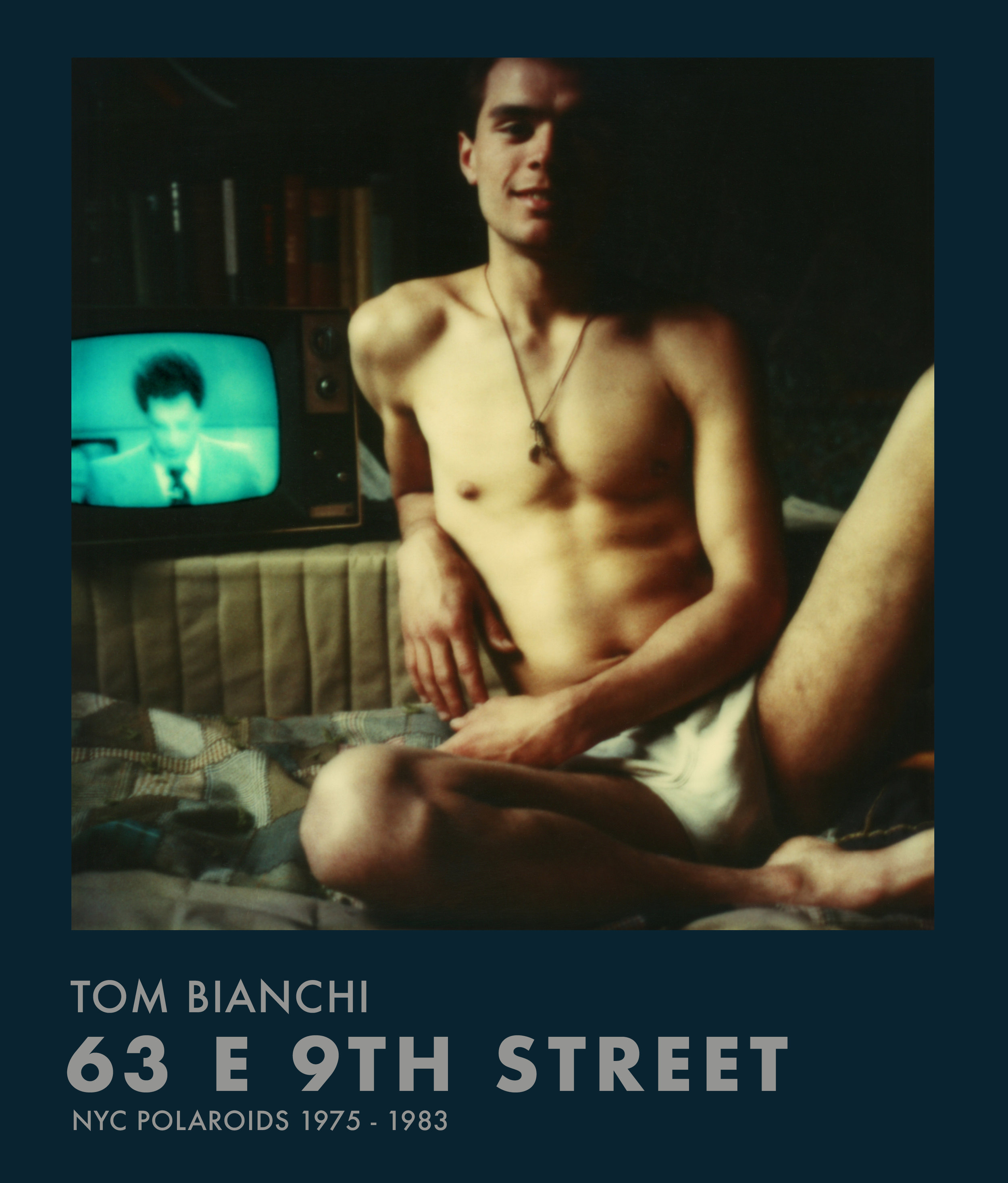 Tom Bianchi: 63 E 9th Street  Published by Damiani Hardcover with jacket, 8 1/2 x 10 in. / 215 pgs / 262 images ISBN 9788862086462