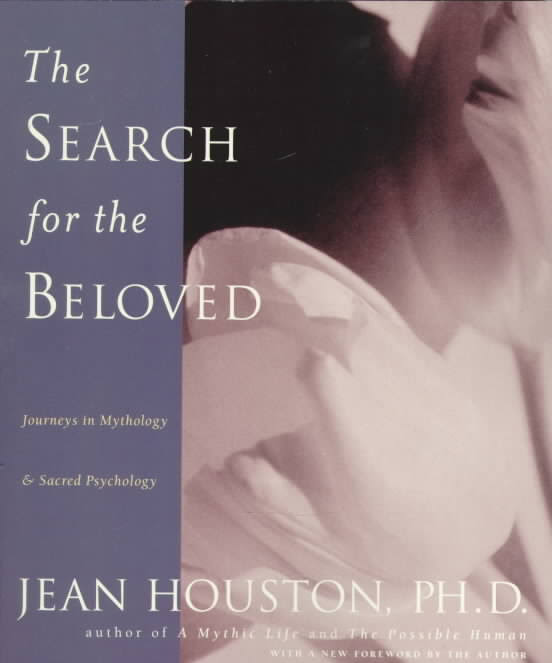 Search for the Beloved  by Jean Houston