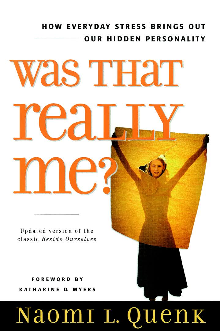 Was That Really Me  by Naomi Quenk