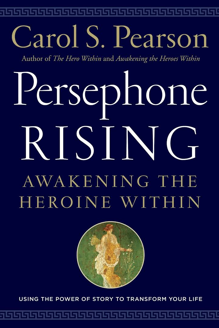 Persephone Rising  by Carol Pearson