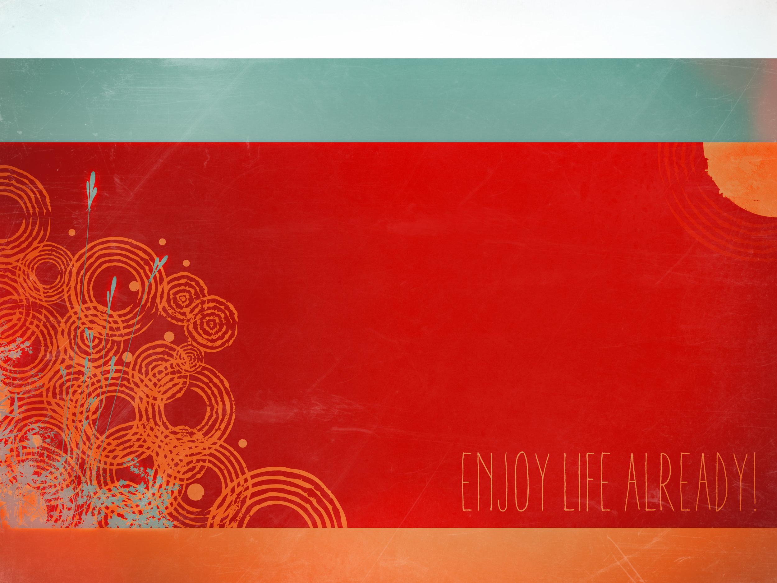 enjoylife.jpg