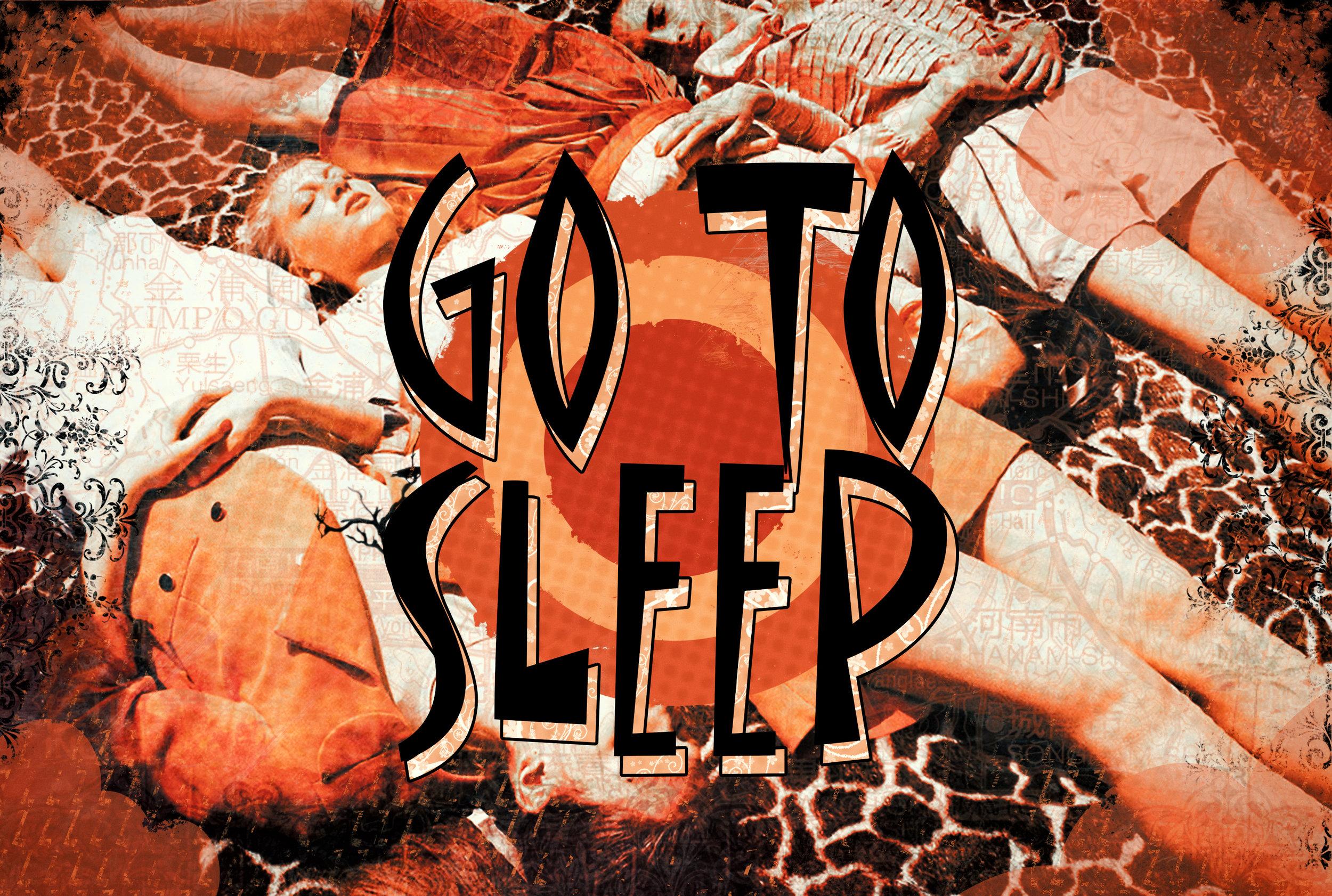 go to sleep.jpg