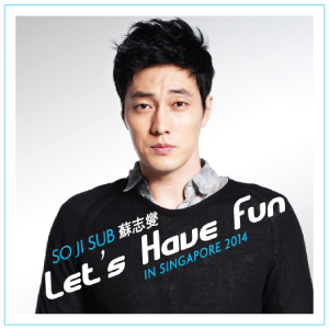 So Ji Sub Let's Have Fun in Singapore 2014