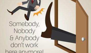Somebody-Nobody-and-Anybody-don't-work-here-anymore.jpg