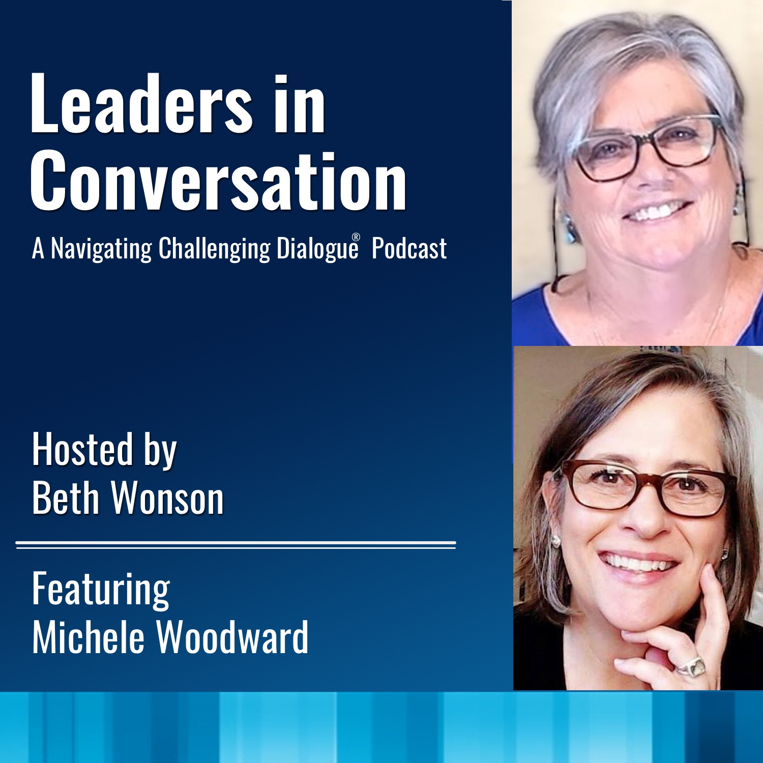 Leaders in Conversation - Beth Wonson Interviews -Michele-Woodward.jpg