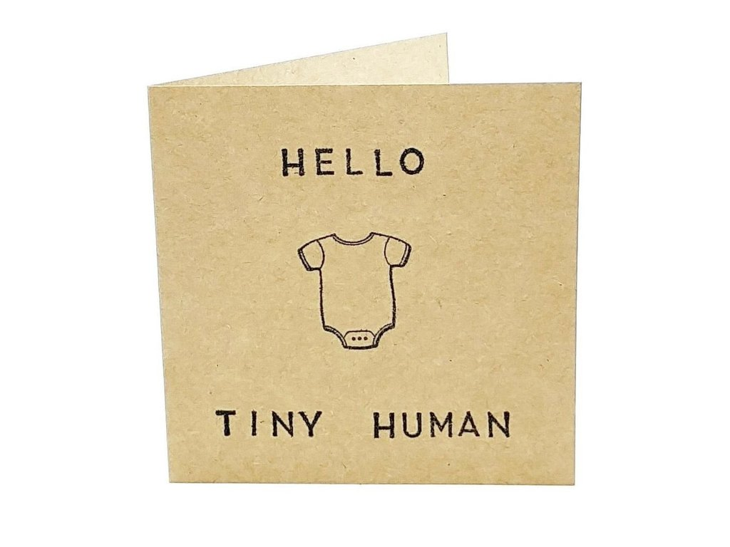 Hello Tiny Human card - At last! A card for an adorable baby that doesn't make your eyes hurt.£3.49Gen NeuUse code SONSHINE10 for a 10% discount across the site
